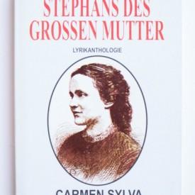 Carmen Sylva - Stephans des Grossen Mutter