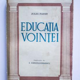 Jules Payot - Educatia vointei