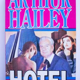 Arthur Hailey - Hotel