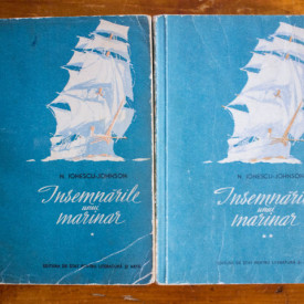 N. Ionescu-Johnson - Insemnarile unui marinar (2 vol.)