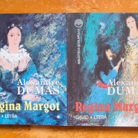 Alexandre Dumas - Regina Margot (2 vol.)