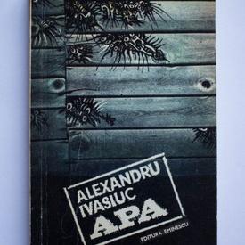Alexandru Ivasiuc - Apa