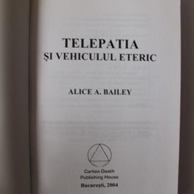 Alice A. Bailey - Telepatia si vehiculul eteric