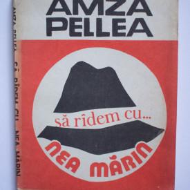 Amza Pellea - Sa radem cu... Nea Marin
