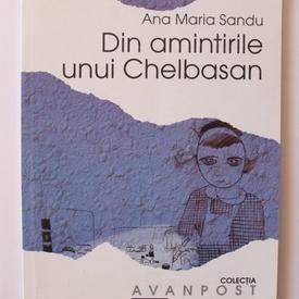 Ana Maria Sandu - Din amintirile unui Chelbasan