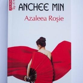 Anchee Min - Azaleea Rosie