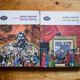Andre Maurois - Cei trei Dumas (2 vol.)