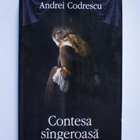 Andrei Codrescu - Contesa sangeroasa