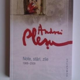 Andrei Plesu - Note, stari, zile (1968-2009)