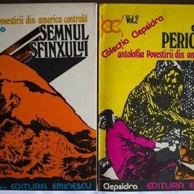 Antologia povestirii din America Centrala - Semnul sfinxului. Jocuri periculoase (2 vol.)