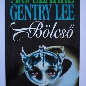 Arthur C. Clarke, Gentry Lee - Bolcso