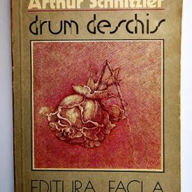 Arthur Schnitzler - Drum deschis
