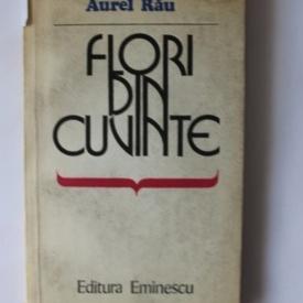 Aurel Rau - Flori din cuvinte
