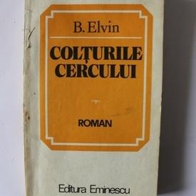 B. Elvin - Colturile cercului