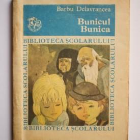 Barbu Delavrancea - Bunicul. Bunica