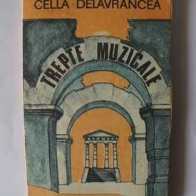 Cella Delavrancea - Trepte muzicale