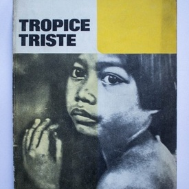 Claude Levi-Strauss - Tropice triste (memorii)