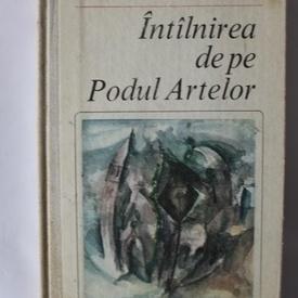 Claude Roy - Intalnirea de pe Podul Artelor (editie hardcover)
