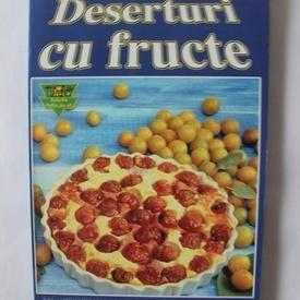 Colectiv autori - Deserturi cu fructe