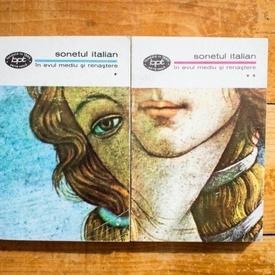 Colectiv autori - Sonetul italian in Evul Mediu si Renastere (2 vol.)