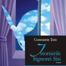 Constantin Toiu - Istorisirile Signorei Sisi