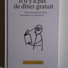 Corina Ciocarlie - Il n`y a pas de diner gratuit (editie hardcover, in limba franceza)