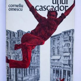 Corneliu Omescu - Aventurile unui cascador