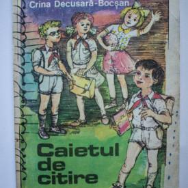 Crina Decusara-Bocsan - Caietul de citire