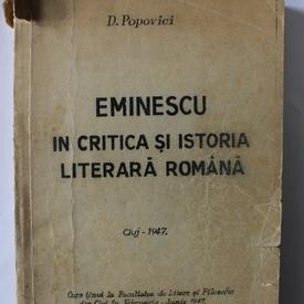 D. Popovici - Eminescu in critica si istoria literara romana