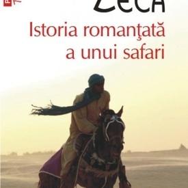 Daniela Zeca - Istoria romantata a unui safari