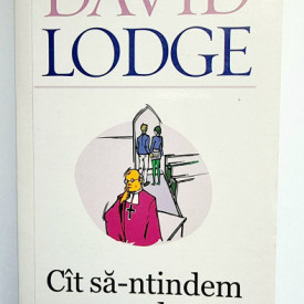 David Lodge - Cat sa-ntindem coarda?