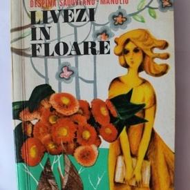 Despina Sadoveanu-Manoliu - Livezi in floare