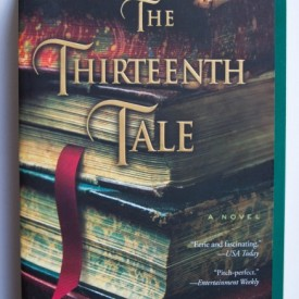 Diane Setterfield - The Thirteenth Tale