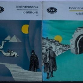 Dimitrie Bolintineanu - Calatorii (2 vol.)