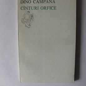 Dino Campana - Canturi orfice (editie bilingva, romano-italiana)