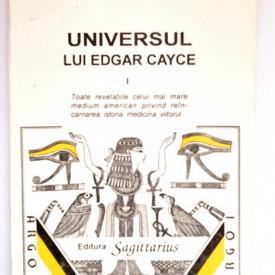 Dorothee Koechlin de Bizemont - Universul lui Edgar Cayce (vol. 1)