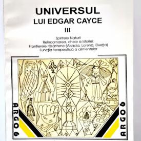 Dorothee Koechlin de Bizemont - Universul lui Edgar Cayce (vol. 3)