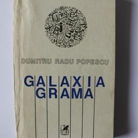 Dumitru Radu Popescu - Galaxia Grama