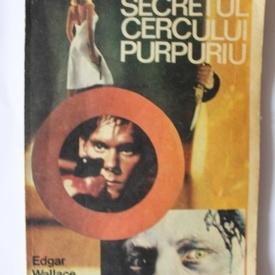 Edgar Wallace - Secretul cercului purpuriu