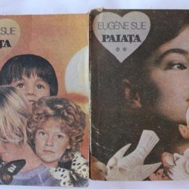 Eugene Sue - Paiata (2 vol.)