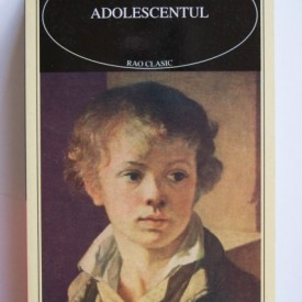 F. M. Dostoievski - Adolescentul