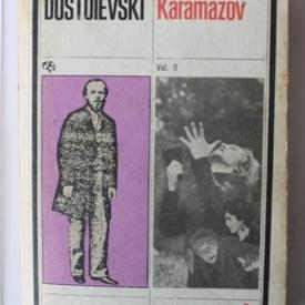 F. M. Dostoievski - Fratii Karamazov (vol. II)