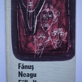 Fanus Neagu - Fulledt nyar (editie hardcover)