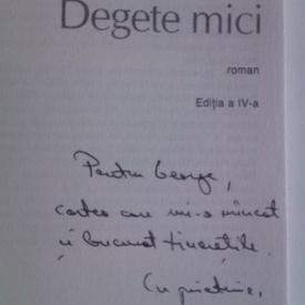 Filip Florian - Degete mici (cu autograf)