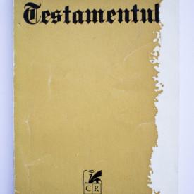 Francisc Munteanu - Testamentul si alte povestiri