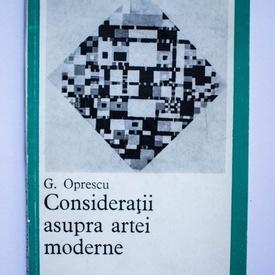 G. Oprescu - Consideratii asupra artei moderne