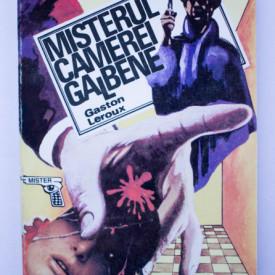 Gaston Leroux - Misterul camerei galbene