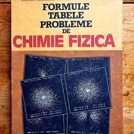 Gavril Niac, Valerian Voiculescu, Ioan Baldea, Mircea Preda - Formule, tabele, probleme de chimie fizica
