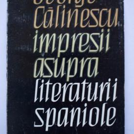 George Calinescu - Impresii asupra literaturii spaniole