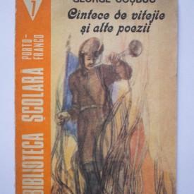 George Cosbuc - Cantece de vitejie si alte poezii